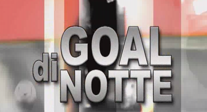 goal di notte derby