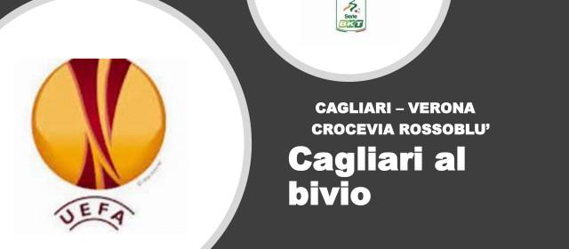 Cagliari al bivio